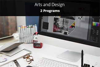 Arts and Design - 2 Programs