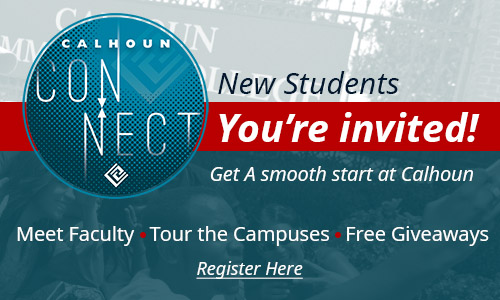 Calhoun Connect, get a smooth start at Calhoun! Meet faculty, tour the campuses, free giveaways