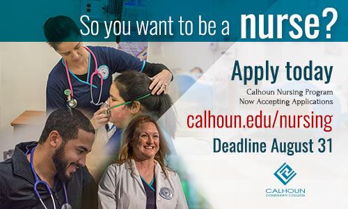 Be a Nurse! calhoun nursing Program deadlines are August 31! Apply today at calhoun.edu/Nursing.
