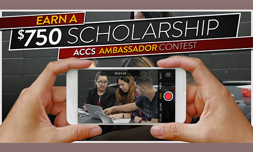 Earn a $750 scholarship by becoming an ACCS Ambassador! One student from Calhoun will be selected to win.