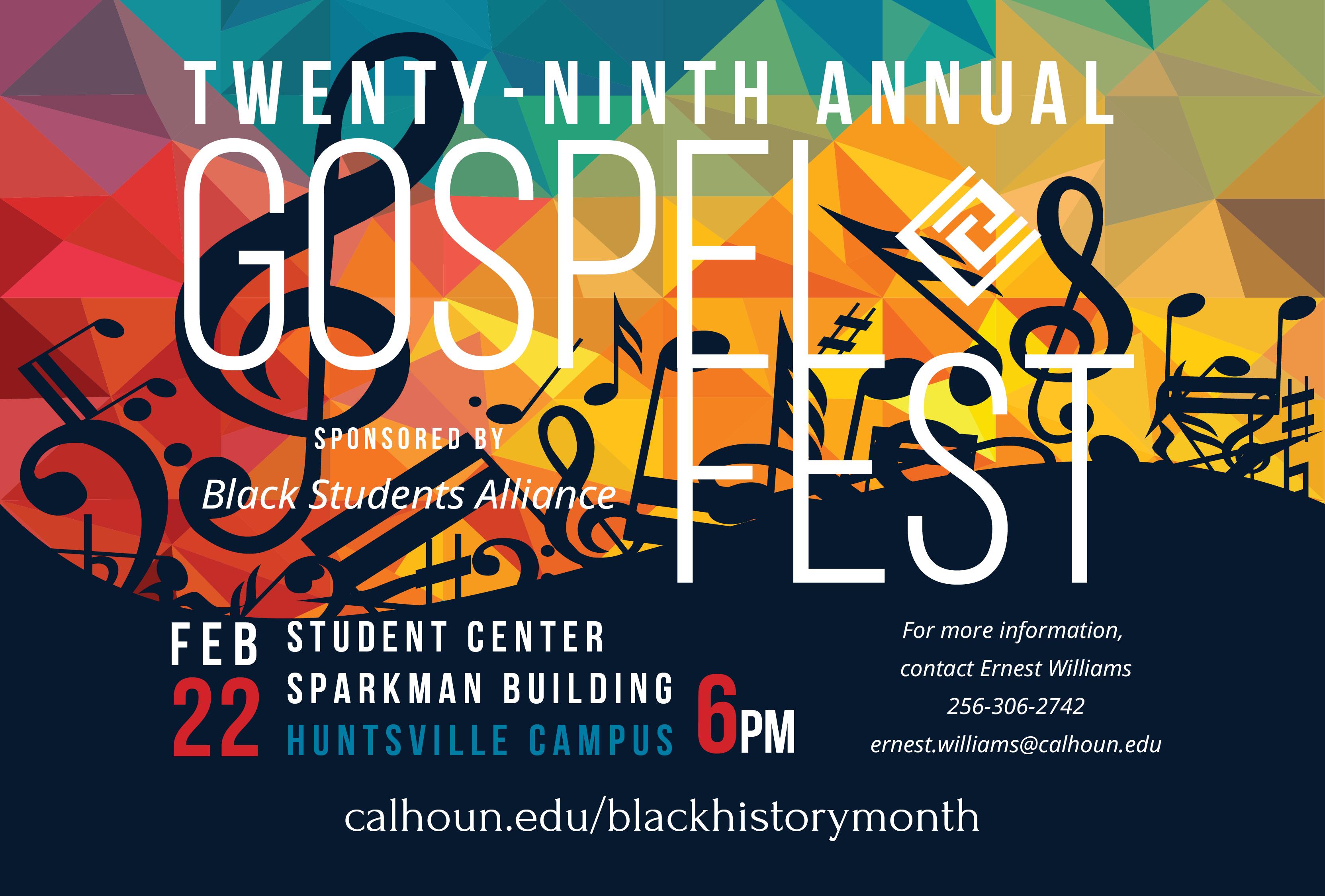 Gospel Fest Friday, February 22, 2019 6:00pm Huntsville Campus – Student Center