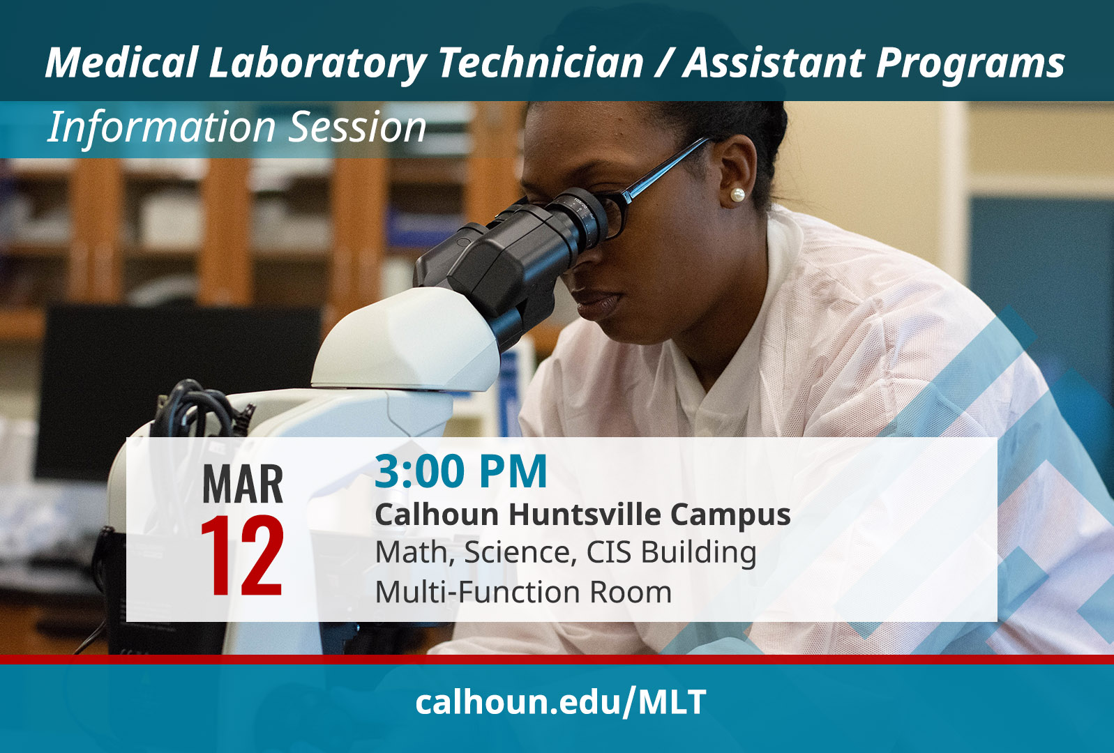 Tuesday, March 12, 2019 3pm Multifunction Room, 1st floor MSCIS Buliding Huntsville Campus www.calhoun.edu/mlt for more information contact 256.306.2786 or misty.greene@calhoun.edu