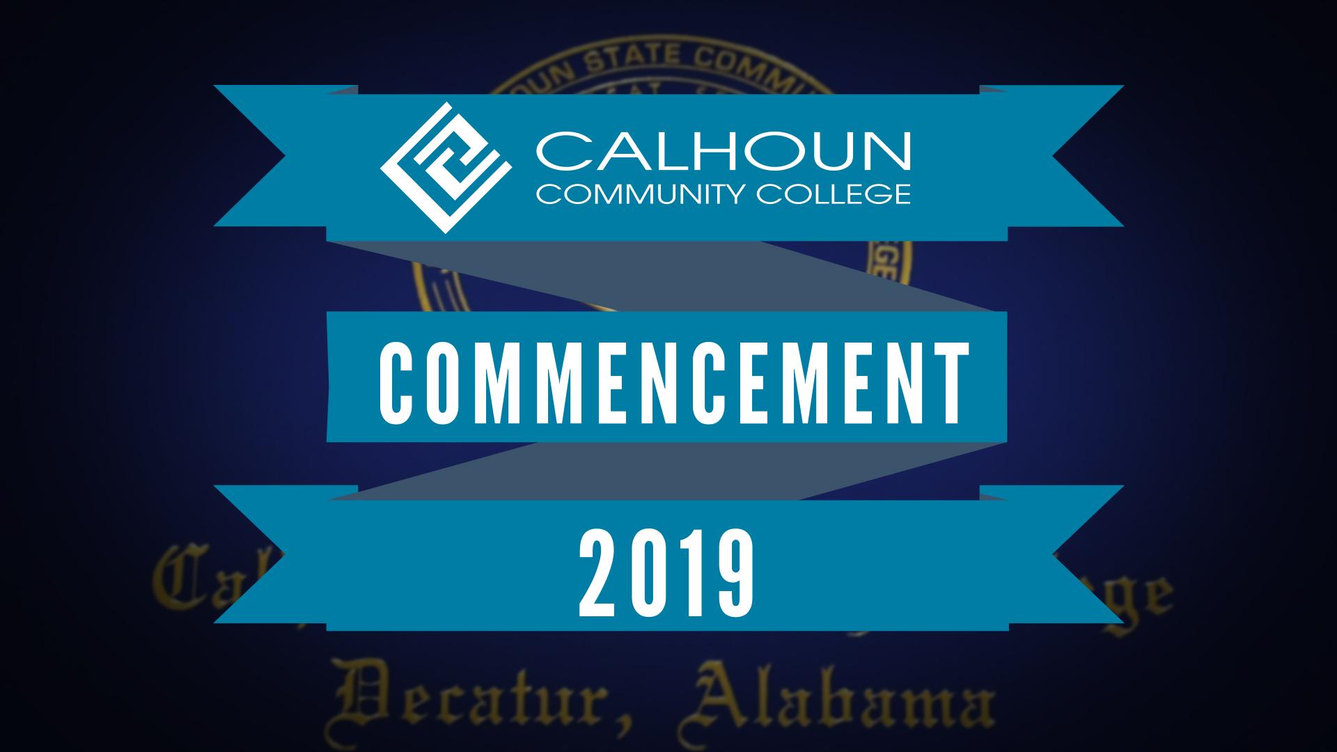 Watch 2019 Calhoun Commencement