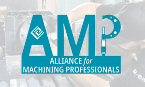 AMP Alliance for Machining Professionals