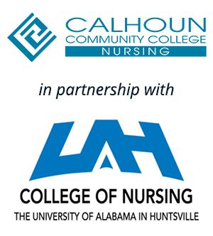 Calhoun Community College Nursing in partnership with UAH College of Nursing the University of Alabama Huntsville