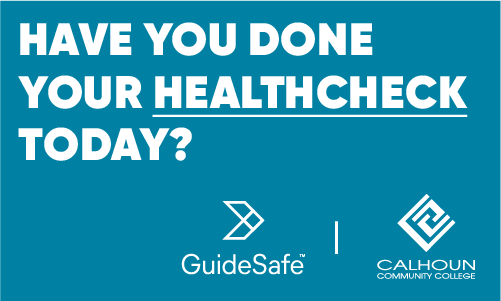 Have you done your HealthCheck today? Guidesafe logo, Calhoun Community College logo